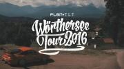 WÖRTHERSEE TOUR 2016 ★ FLGNTLT